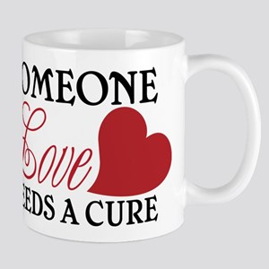 Someone I Love... Mug