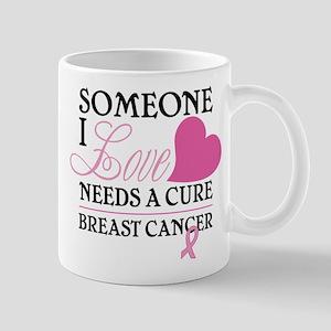Someone I Love.... Mug