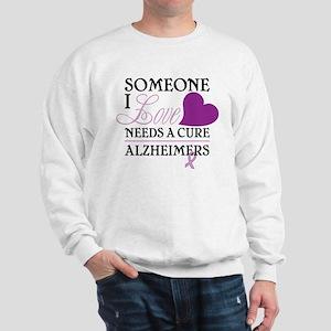 Someone I Love.... Sweatshirt