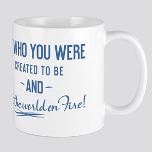 Be Who You Were Created To Be - Mug