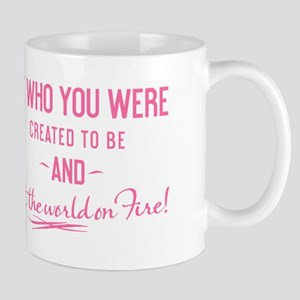 Be Who You Were Created To Be - Mug