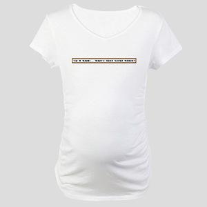 Rabbi Super Power Maternity T-Shirt