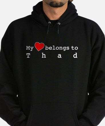 My Heart Belongs To Thad Hoodie (dark)