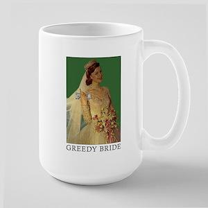 greedy bride bigass mug