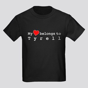 My Heart Belongs To Tyrell Kids Dark T-Shirt
