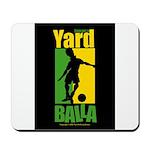 Jamaica Yard Balla Mousepad