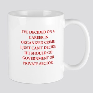 organized crime Mug