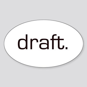 Draft Oval Sticker