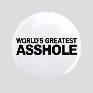 "World's Greatest Asshole 3.5"" Button"