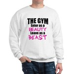 Leave beast Sweatshirt