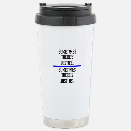 Justice Stainless Steel Travel Mug