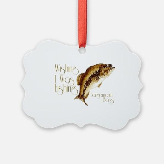 wishingiwasfishing.png Ornament