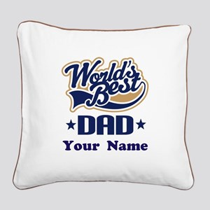 DAD (WORLDS BEST) Square Canvas Pillow