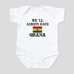 We Will Always Have Ghana Infant Bodysuit
