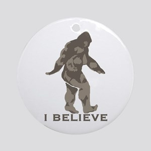 I believe in the Bigfoot Ornament (Round)