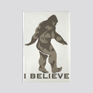 I believe in the Bigfoot Rectangle Magnet