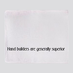 Handbuilders superior Throw Blanket