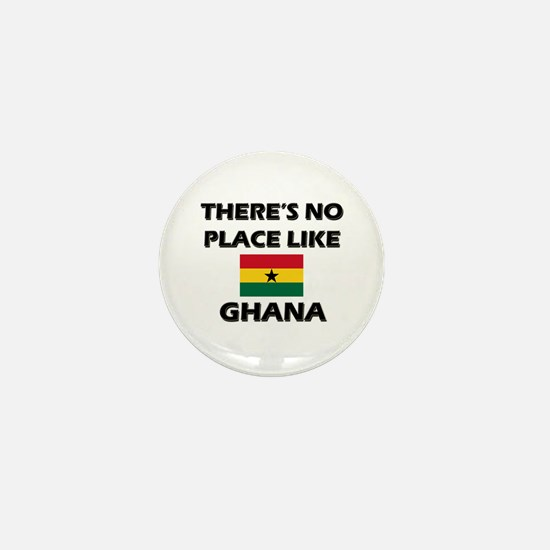 There Is No Place Like Ghana Mini Button