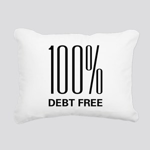 100 Percent Debt Free Rectangular Canvas Pillow