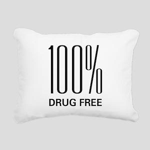 100 Percent Drug Free Rectangular Canvas Pillow