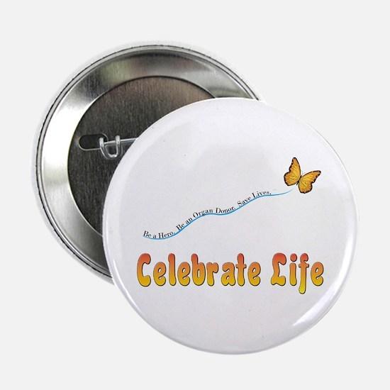 Celebrate Life Button