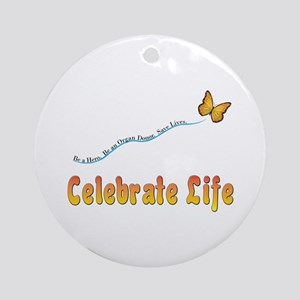 Celebrate Life Ornament (Round)