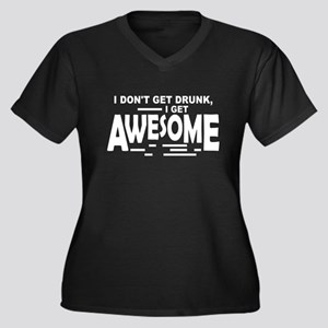 I Get Awesome Women's Plus Size V-Neck Dark T-Shir
