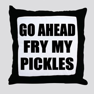 Fry My Pickles Throw Pillow