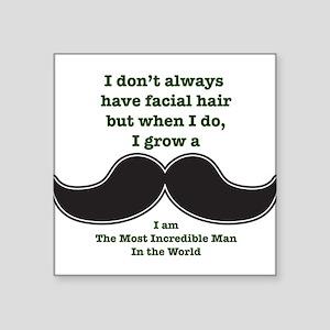 "Mustache Saying Square Sticker 3"" x 3"""