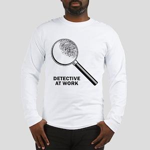 Detective At Work Long Sleeve T-Shirt