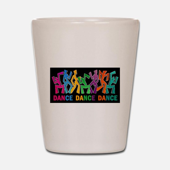 Dance Dance Dance Shot Glass