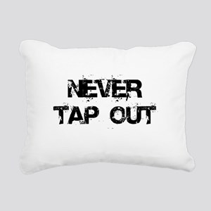 Never Tap out Rectangular Canvas Pillow