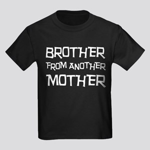 Brother From Another Mother Kids Dark T-Shirt