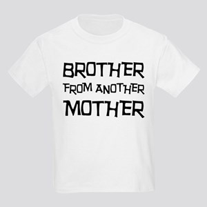 Brother From Another Mother Kids Light T-Shirt
