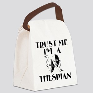 Trust Me I'm a Thespian Canvas Lunch Bag