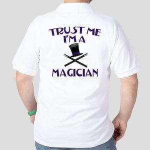 Trust Me I'm a Magician Golf Shirt