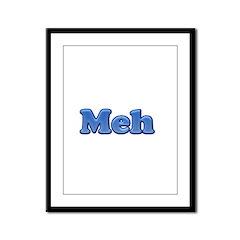 Meh 1.png Framed Panel Print