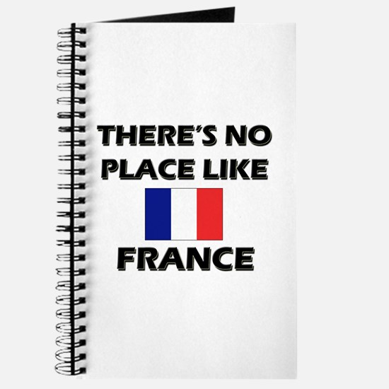 There Is No Place Like France Journal