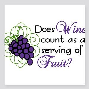 """Does Wine Count Square Car Magnet 3"""" x 3"""""""
