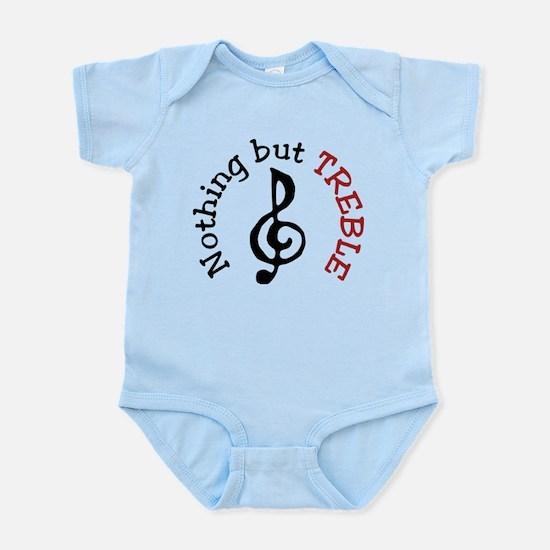 Nothing But Treble Infant Bodysuit