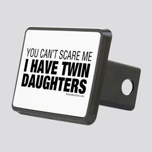Cant Scare Have Twin Daughters Rectangular Hitch