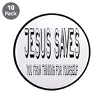 Jesus Saves You From Thinking For Yourself 3.5&quo