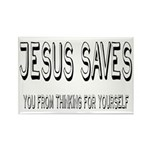 Jesus Saves You From Thinking For Yourself Rectang