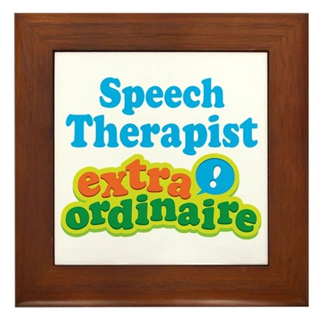 Speech Therapist Extraordinaire Framed Tile