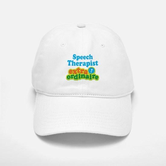 Speech Therapist Extraordinaire Baseball Baseball Cap
