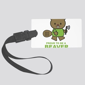 Proud To Be A Beaver Large Luggage Tag