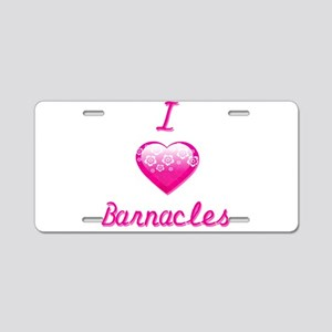 I Love/Heart Barnacles Aluminum License Plate
