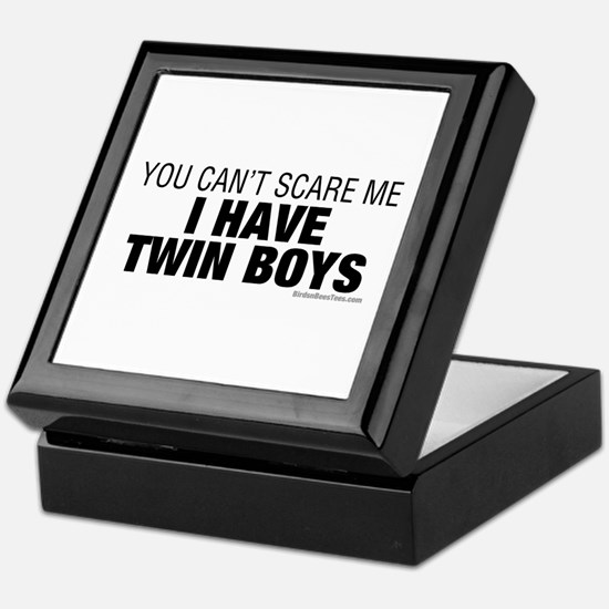 Cant Scare Have Twin Boys Keepsake Box