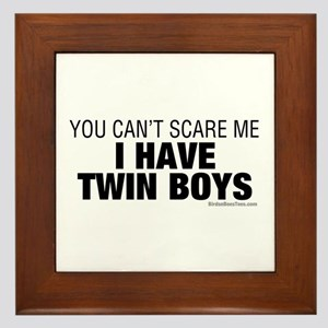 Cant Scare Have Twin Boys Framed Tile