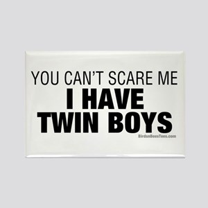 Cant Scare Have Twin Boys Rectangle Magnet